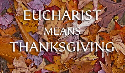 Thanksgiving Eucharist