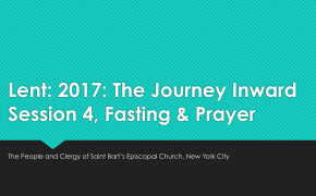 The Journey Inward, Part 4: Fasting