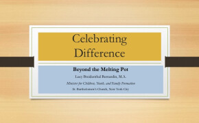 Celebrating Difference: Beyond the Melting Pot