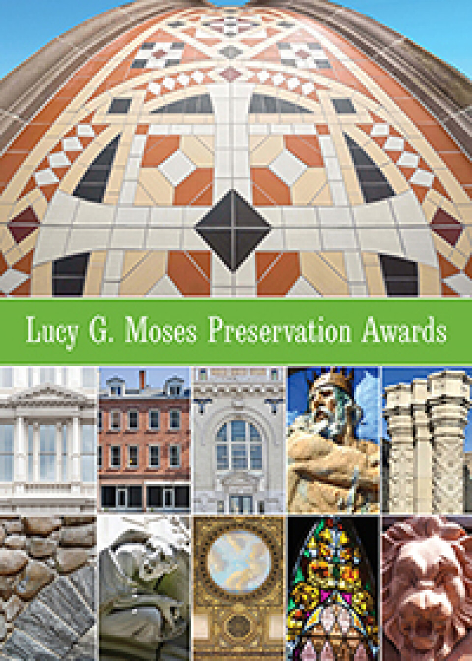 Lucy G. Moses Preservation Awards