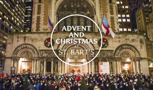 Advent and Christmas at St. Bart's
