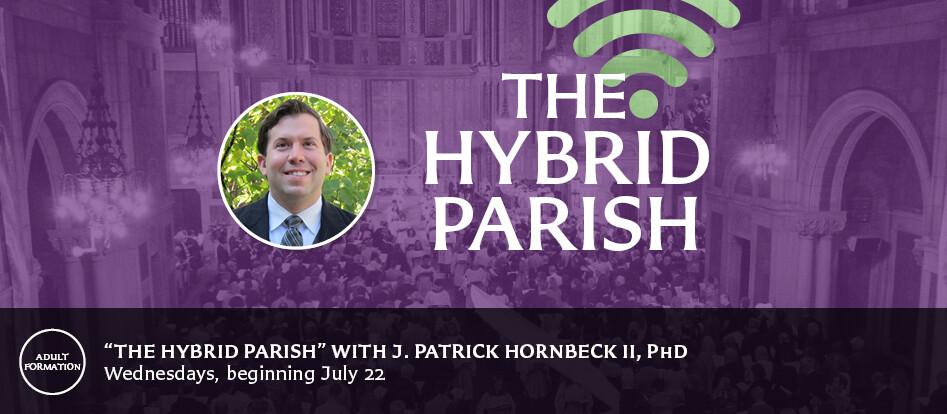 The Hybrid Parish